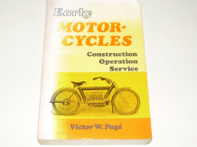 Early Motor-cycles - Construction - Operation - Service (Page 1971)